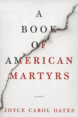A Book of American Martyrs by Joyce Carol Oates.jpg