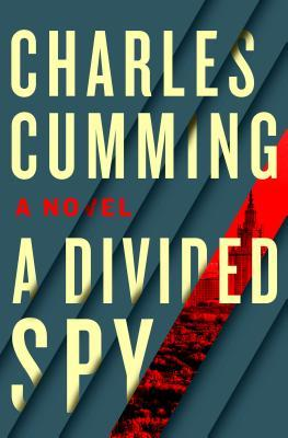 A Divided Spy by Charles Cumming.jpg