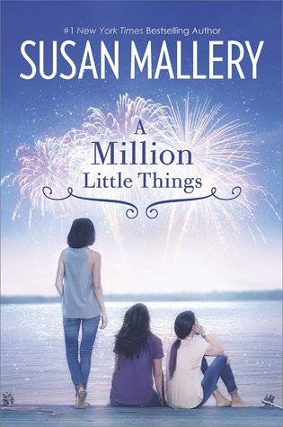 A Million Little Things by Susan Mallery.jpg