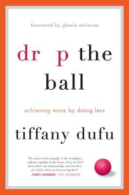 Drop the Ball by Tiffany Dufu.jpg