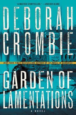 Garden of Lamentations by Deborah Crombie.jpg