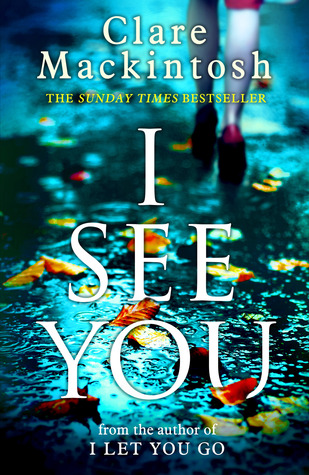 I See You by Clare Mackintosh.jpg