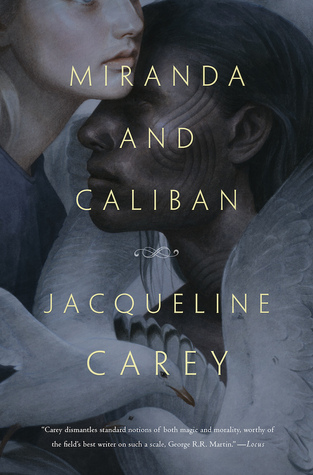 Miranda and Caliban by Jacqueline Carey.jpg