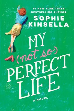 My Not So Perfect Life by Sophie Kinsella.jpg