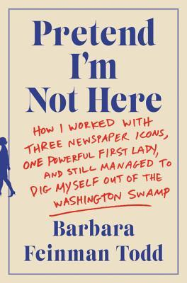 Pretend I'm Not Here by Barbara Feinman Todd.jpg