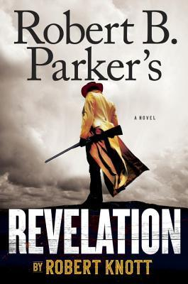 Robert B. Parker's Revelation by Robert Knott.jpg