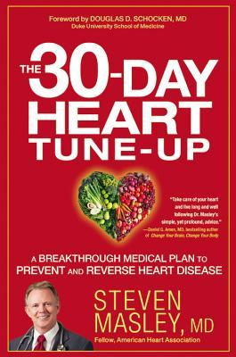 The 30-Day Heart Tune-Up by Steven Masley, M.D..jpg