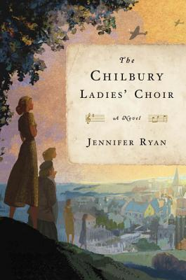The Chilbury Ladies Choir by Jennifer Ryan.jpg