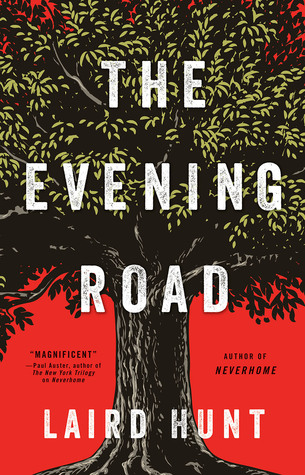 The Evening Road by Laird Hunt.jpg