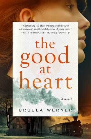 the-good-at-heart-by-ursula-werner