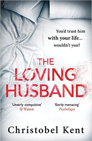 The Loving Husband by Christobel Kent.jpg