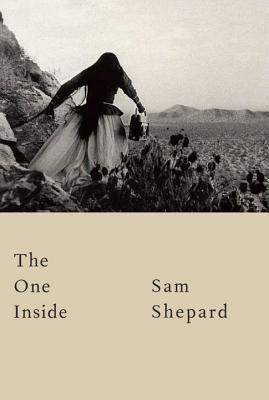 The One Inside by Sam Shepard.jpg