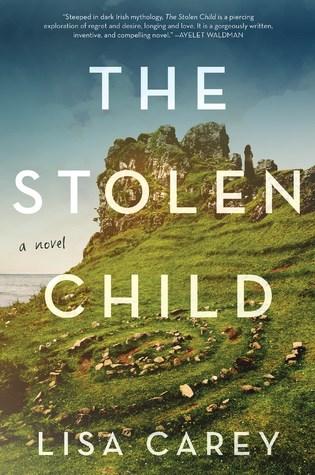 The Stolen Child by Lisa Carey.jpg