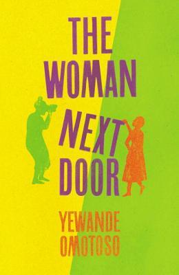 The Woman Next Door by Yewande Omotoso.jpg