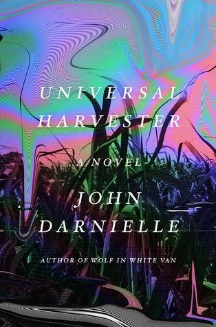 Universal Harvester by John Darnielle.jpg