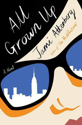all-grown-up-by-jami-attenberg