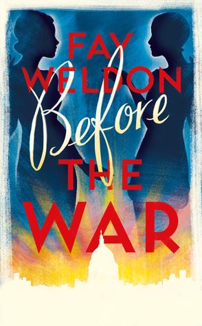Before the War by Fay Weldon.jpg