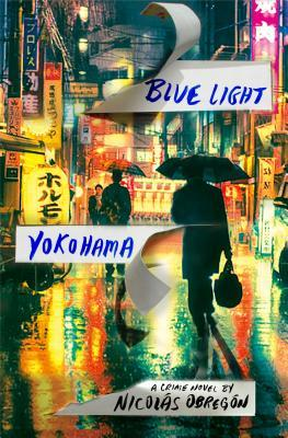 Blue Light Yokohama by Nicolas Obregon.jpg