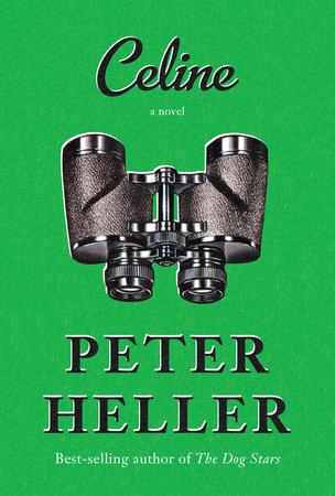 Celine by Peter Heller.jpg