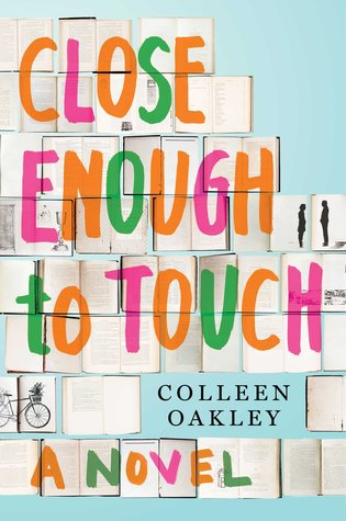 Close Enough to Touch by Colleen Oakley.jpg