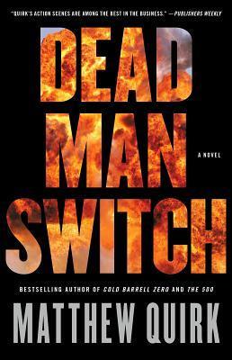 Dead Man Switch by Matthew Quirk.jpg