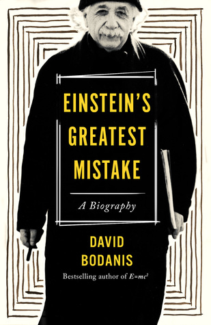 Einstein's Greatest Mistake by David Bodanis.jpg