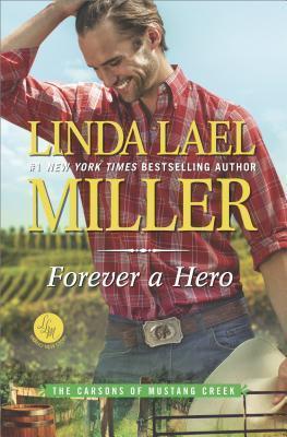 Forever a Hero by Linda Lael Miller.jpg