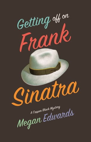 Getting Off on Frank Sinatra by Megan Edwards.jpg