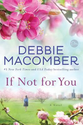 If Not for You by Debbie Macomber.jpg