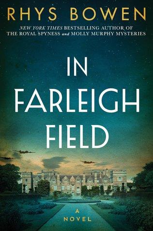 In Farleigh Field by Rhys Bowen.jpg