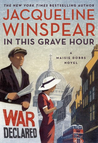 In This Grave Hour by Jacqueline Winspear.jpg