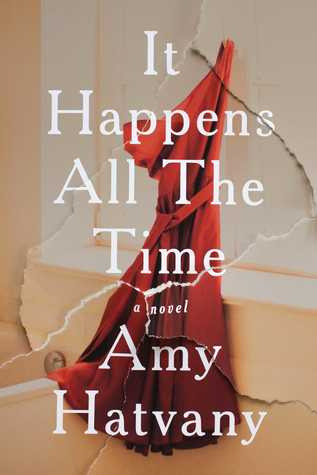 It Happens All the Time by Amy Hatvany.jpg