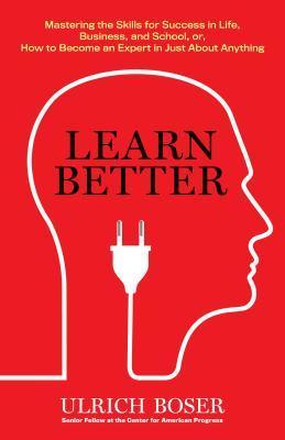 Learn Better by Ulrich Boser.jpg