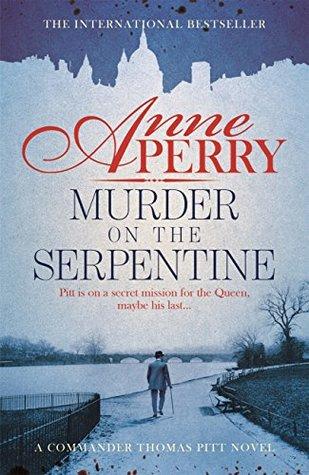 Murder on the Serpentine by Anne Perry.jpg