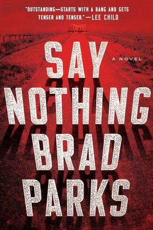 Say Nothing by Brad Parks.jpg
