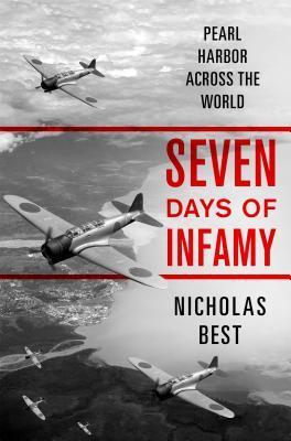 Seven Days of Infamy by Nicholas Best.jpg