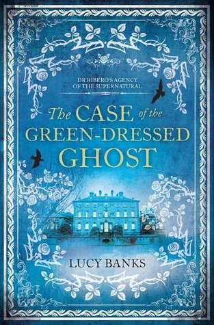 The Case of the Green Dressed Ghost by Lucy Banks.jpg