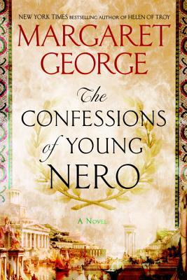 The Confessions of Young Nero by Margaret George.jpg
