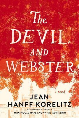 The Devil and Webster by Jean Hanff Korelitz.jpg