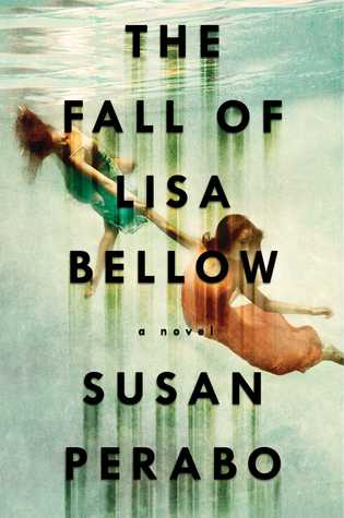 The Fall of Lisa Bellow by Susan Perabo.jpg