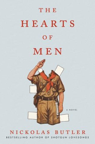 The Hearts of Men by Nickolas Butler.jpg