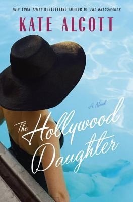 The Hollywood Daughter by Kate Alcott.jpg