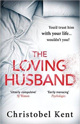 The Loving Husband by Christobel Kent.jpg