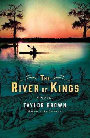 The River of Kings by Taylor Brown.jpg