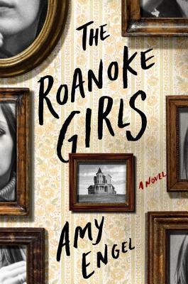 The Roanoke Girls by Amy Engel.jpg