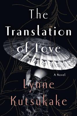 The Translation of Love by Lynne Kutsukake.jpg