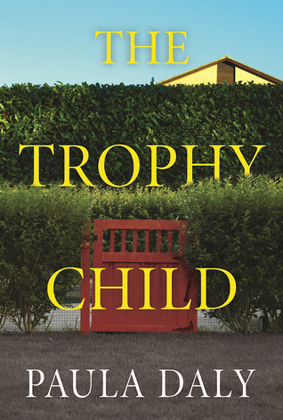 The Trophy Child by Paula Daly.jpg