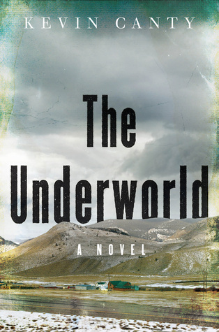The Underworld by Kevin Canty.jpg