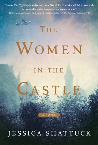 The Women in the Castle by Jessica Shattuck.jpg