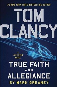 True Faith and Allegiance by Mark Greaney.jpg